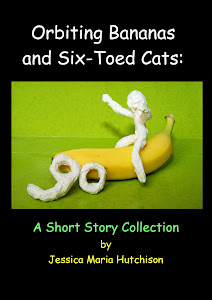Orbiting Bananas and Six-Toed Cats: A Short Story Collection