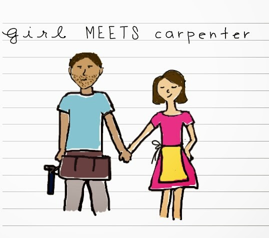 Girl Meets Carpenter