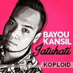 Download Lagu Bayou Kansil - Jatuhati Mp3
