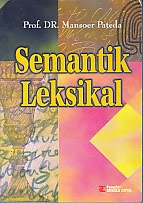 toko buku rahma: buku SEMANTIK LEKSIKAL, pengarang mansoer pateda, penerbit rineka cipta