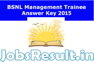 BSNL Management Trainee Answer Key 2015
