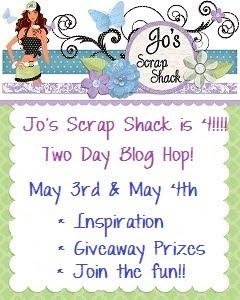 Jo's Scrap Shack is 4 - two day blog hop