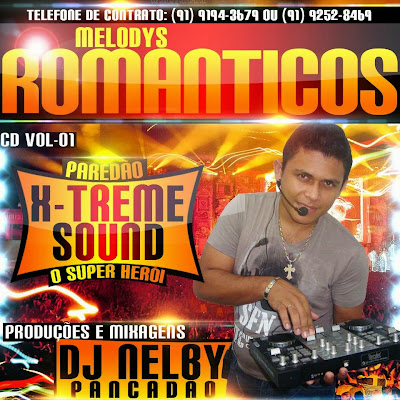 CD MELODYS ROMANTICOS - PAREDÃO X-TREME SOUND
