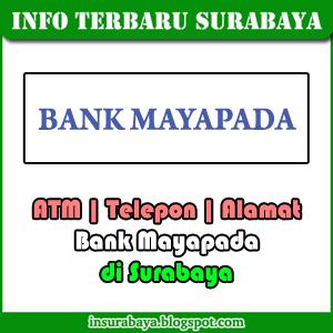 lokasi atm dan alamat kantor Bank Mayapada di Surabaya