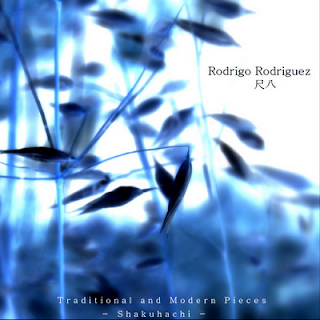 Rodrigo Rodr�guez , Traditional and Modern Pieces - Shakuhachi