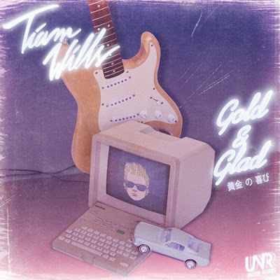 Tiam Wills - Gold & Glad EP