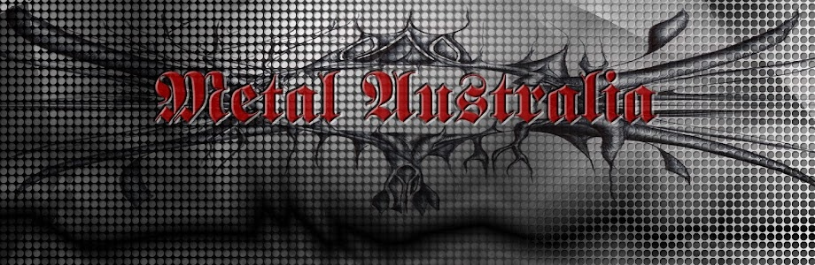Metal Australia - Heavy Metal Music - Bands - Events - Releases - Videos
