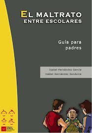http://213.0.8.18/portal/Educantabria/RECURSOS/Materiales/Biblinter/D-MenorMAdrid__el_maltrato_entre_escolares__padres.pdf