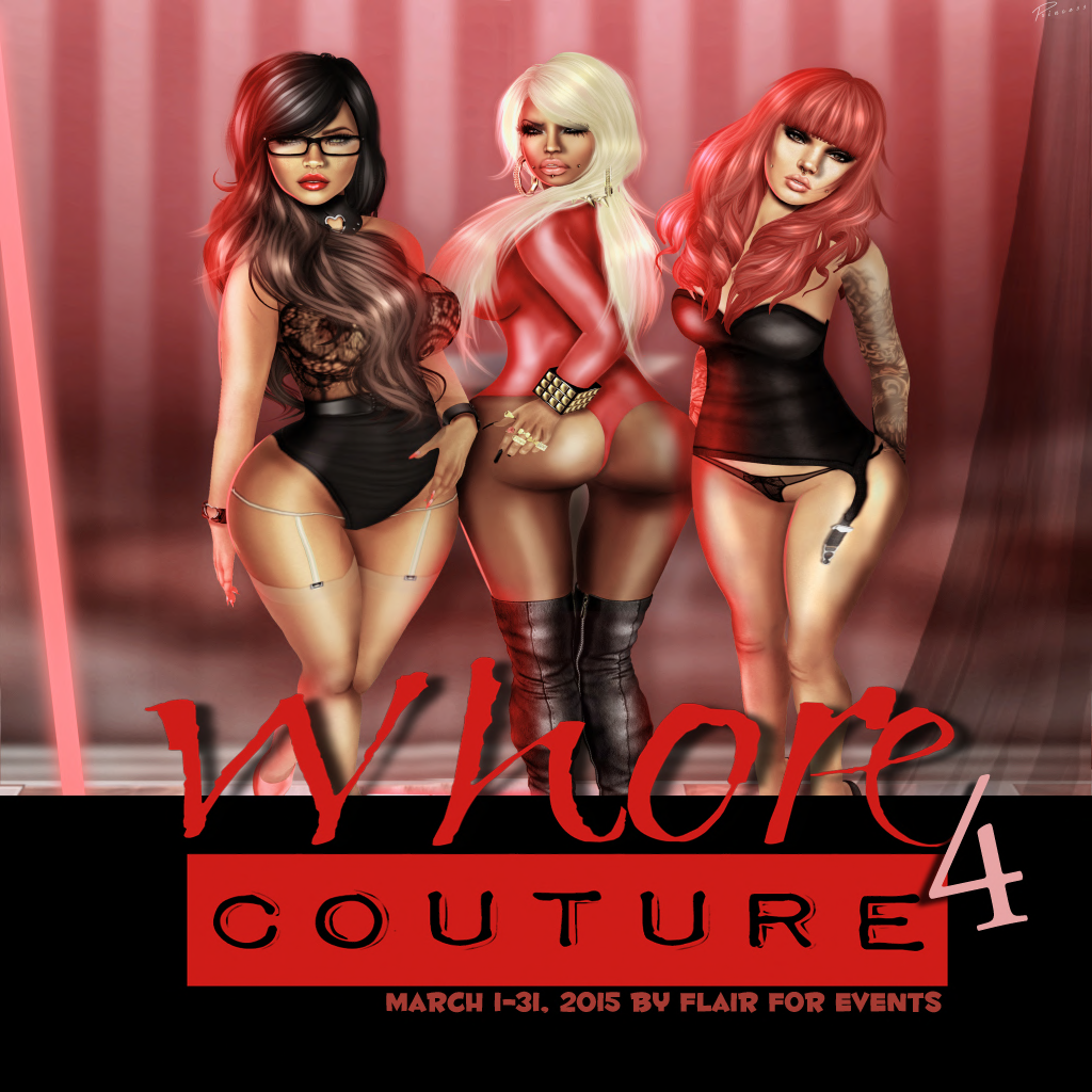 Whore Couture 4 (March 1st - 31st)