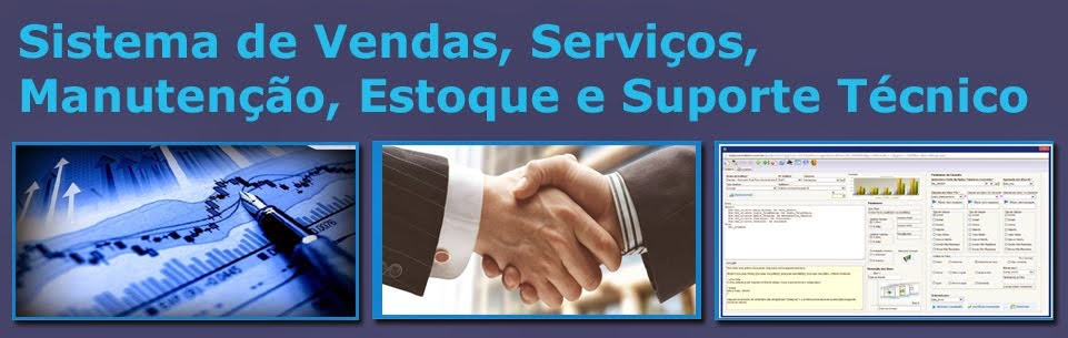 Cases de Vendas, Serviços, Manutenção, Estoque e Suporte Técnico.
