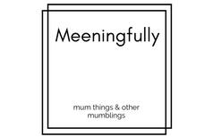 Meeningfully