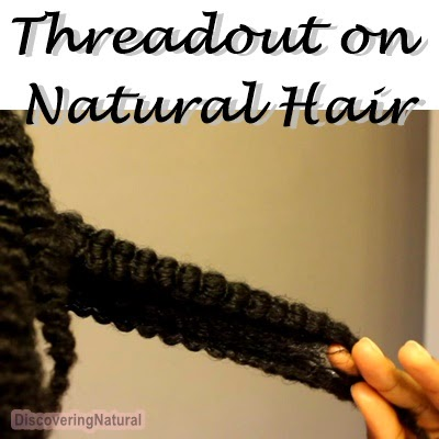 Threadout Style on Natural Hair