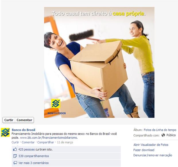 Não é a primeira vez que o Banco do Brasil, mostra ser um banco inclusivo e que também pensa no 'Pink Money', no Facebook, o Banco divulga uma campanha publicitária de financiamento imobiliário para casais do mesmo sexo (Foto: Reprodução/Facebook)