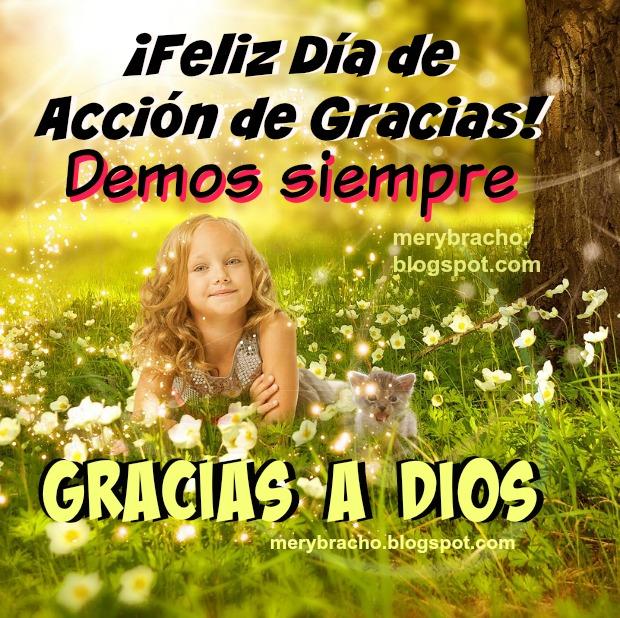 Frases de gracias a Dios, imagen cristiana de acción de gracias feliz día, posta cristiana agradeciendo a Dios.  Feliz día de acción de gracias 2014.