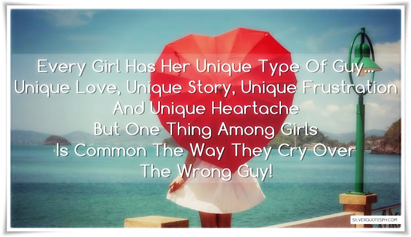 Every Girl Has Her Unique Type Of Guy, Picture Quotes, Love Quotes, Sad Quotes, Sweet Quotes, Birthday Quotes, Friendship Quotes, Inspirational Quotes, Tagalog Quotes
