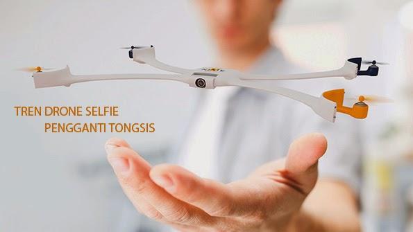 Tren Drone Selfie Pengganti Tongsis