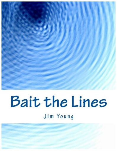 Bait the Lines - book of poems