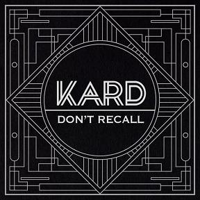 "K.A.R.D. - ""Don't Recall"""