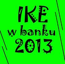 Ranking IKE w bankach 2013