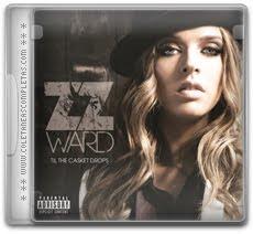 Download ZZ Ward - Til the Casket Drops (2012)