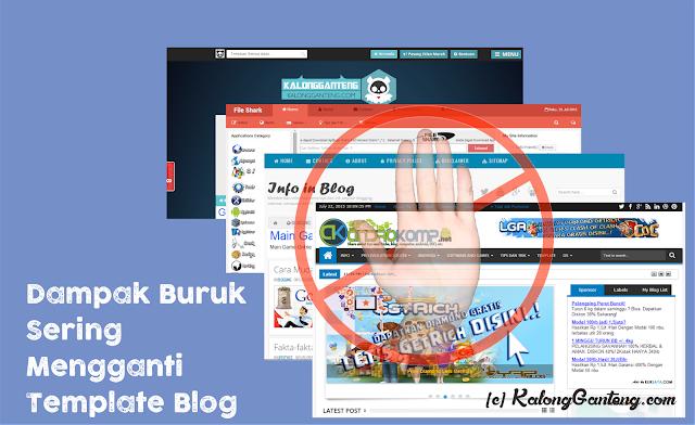 Stop kebiasaan sering mengganti template blog