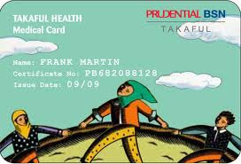 ~MEDICAL CARD PRU-BSN TAKAFUL~
