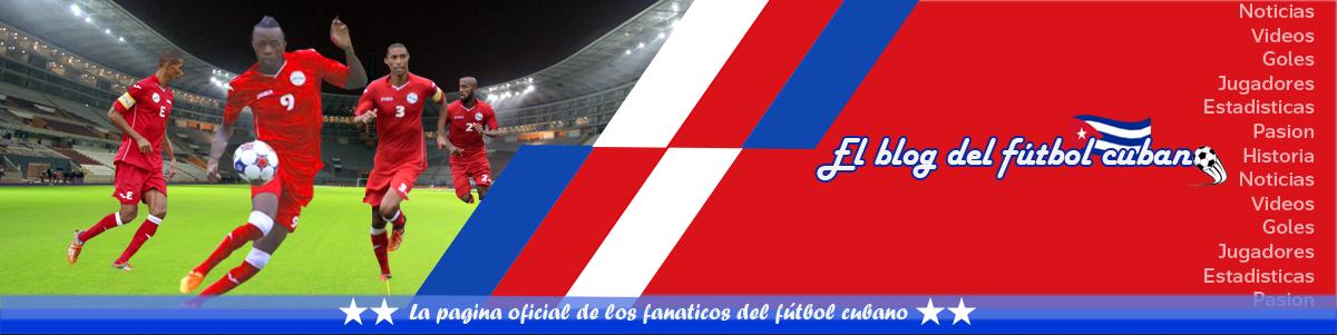 EL BLOG DEL FUTBOL CUBANO