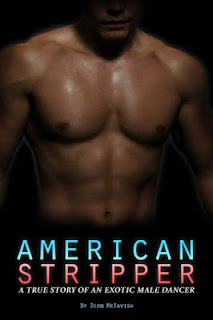 american stripper, male stripper, stripper book, dion mctavish, stripper memoir