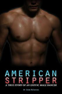 american stripper, male stripper, stripper book, dion mctavish, stripper memoir