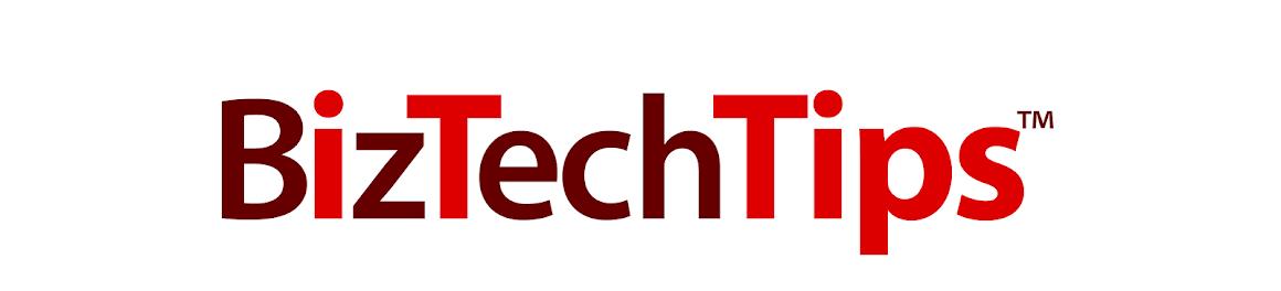 BizTech Tips
