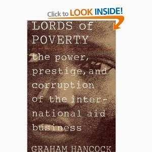 http://www.amazon.ca/The-Lords-Poverty-Corruption-International/dp/0871134691#reader_0871134691
