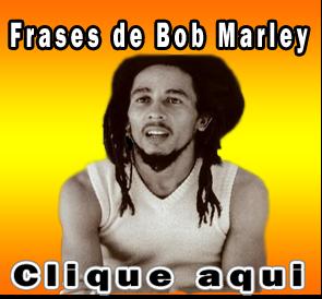 Frases De Bob Marley Airllan Pablo Pensador