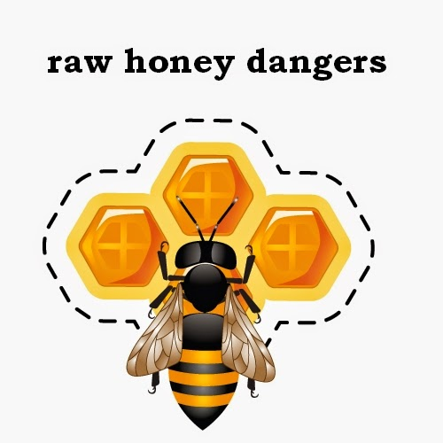 raw honey dangers