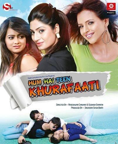 Hum Hai Teen Khurafati (2014)