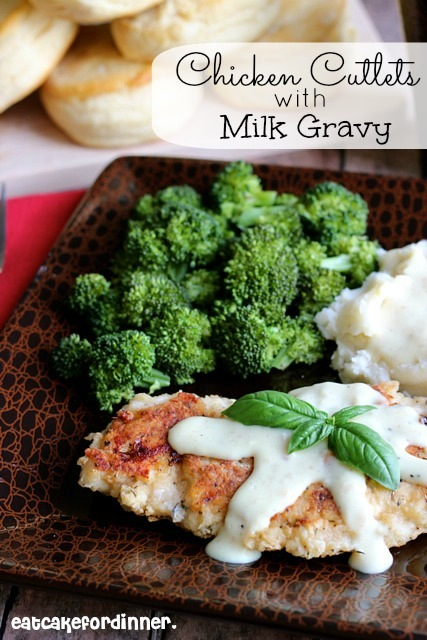 Eat cake for dinner breaded chicken cutlets with milk gravy breaded chicken cutlets with milk gravy forumfinder Choice Image