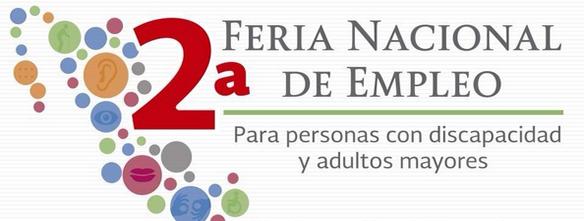 Segunda Feria Nacional de Empleo para personas con discapacidad y adultos mayores.