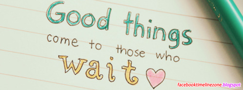 good things quotes facebook timeline cover wise thoughts facebook covers