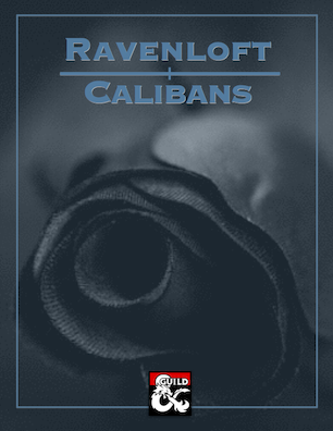 Ravenloft: Calibans