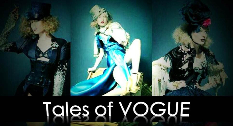 Tales of. VOGUE