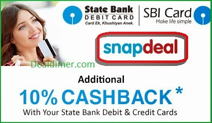 [State Bank Debit & Credit Cards] SnapDeal 10% Cashback on Orders above Rs. 6000
