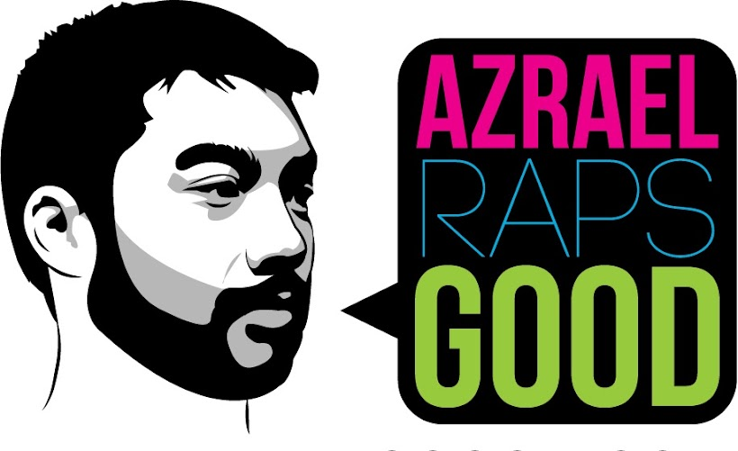 AZRAEL RAPS GOOD
