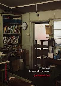 """Portada de mi novela """"El Enclave. Primera parte. El temor del mensajero"""" (2016)"""