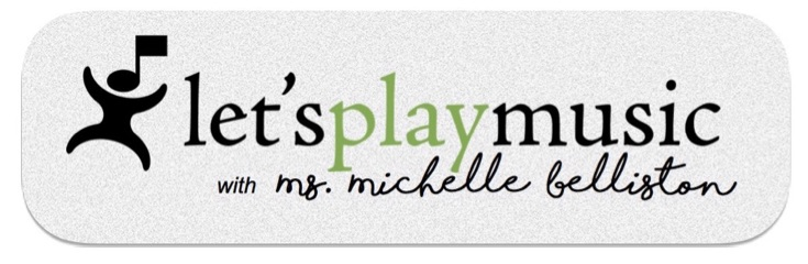 Let's Play Music with Michelle Belliston
