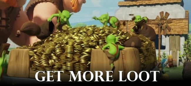 How To Get More Loot in COC