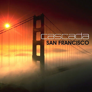 Cascada - San Francisco Lyrics