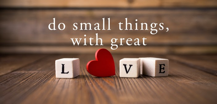 Image result for doing small things with great love