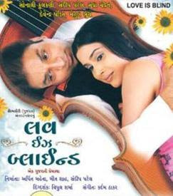 Love Is Blind (2008) - Gujarati Movie