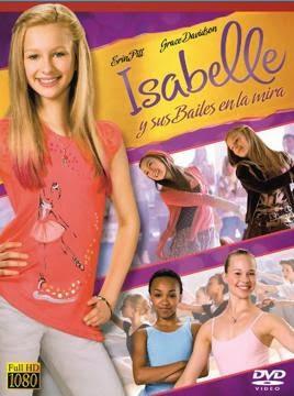descargar Isabelle y sus Bailes en la Mira en Español Latino