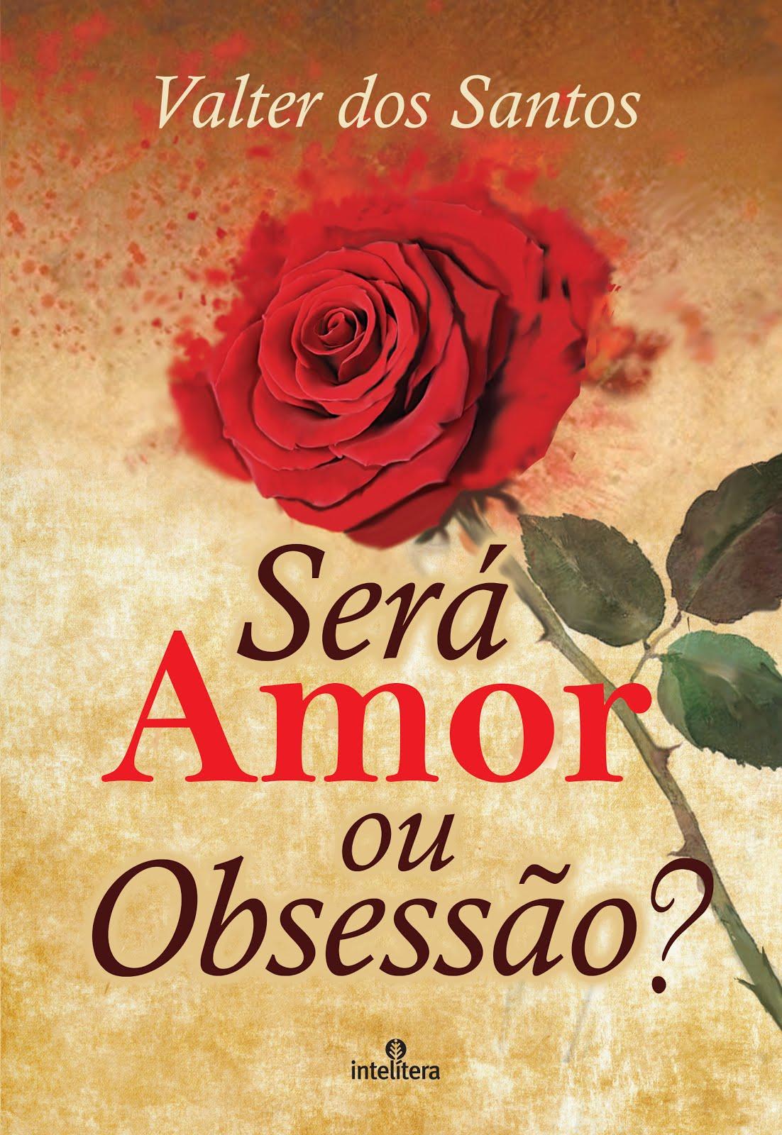 Será Amor ou Obsessão