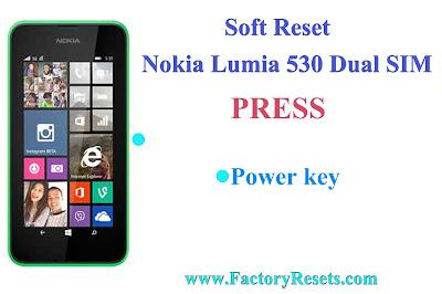 Soft Reset Nokia Lumia 530 Dual SIM
